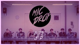 Video BTS (방탄소년단) - MIC DROP (STEVE AOKI REMIX) [8D USE HEADPHONE] 🎧 download MP3, 3GP, MP4, WEBM, AVI, FLV Agustus 2018