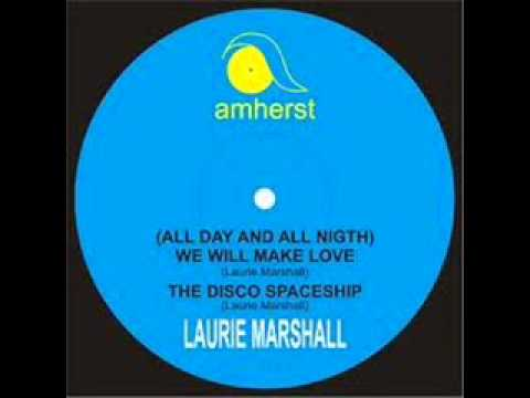 LAURIE MARSHALL   ALL DAY ALL NIGHT WE WILL MAKE LOVE 1976