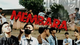 MEMBARA EPS 10 (BAGIAN 2) - KERINCI ACTION MOVIE