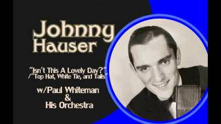 """Top Hat"" Medley (1935) w/Durelle Alexander, Johnny Hauser, Paul Whiteman, and The King"