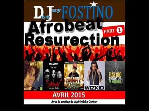 Dj Fostino - Afrobeat Resurection PART 1