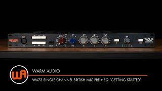 "Warm Audio // WA73-EQ Single Channel British Mic Pre + EQ ""Getting Started"""