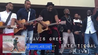 Travis Greene - Intentional Ft. Tye Tribbett, Mali Music, Jonathan McReynolds & Kj Scriven