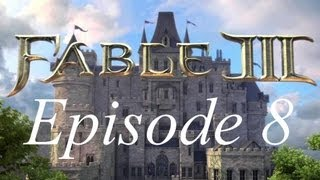 [FR] Fable 3 - le soldat Veinard, notre héros !! - Episode 8 Walkthrough / let's play
