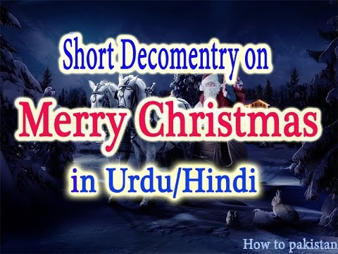 merry christmas short decomentry in urdu/hindi 2016 -  christmas day song