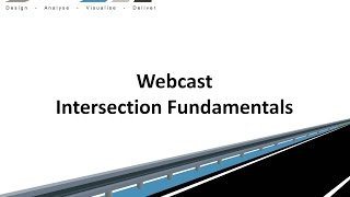 Civil Site Design - Webcast - Intersection Fundamentals