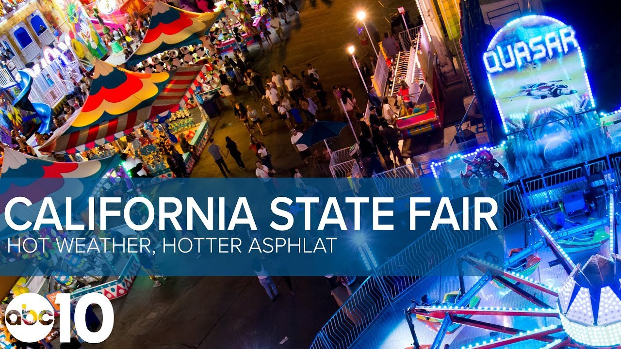 California State Fair 2018: Need to know for Saturday, July