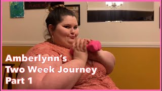 Amberlynn's Two Week Weight Loss Journey Pt: 1
