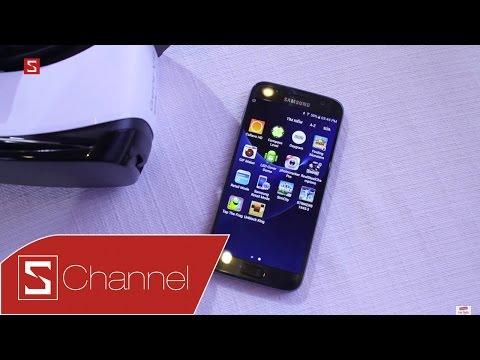Schannel - Đánh giá nhanh Galaxy S7 tại Việt Nam: Không cong nhưng người khác cũng phải ngước nhìn