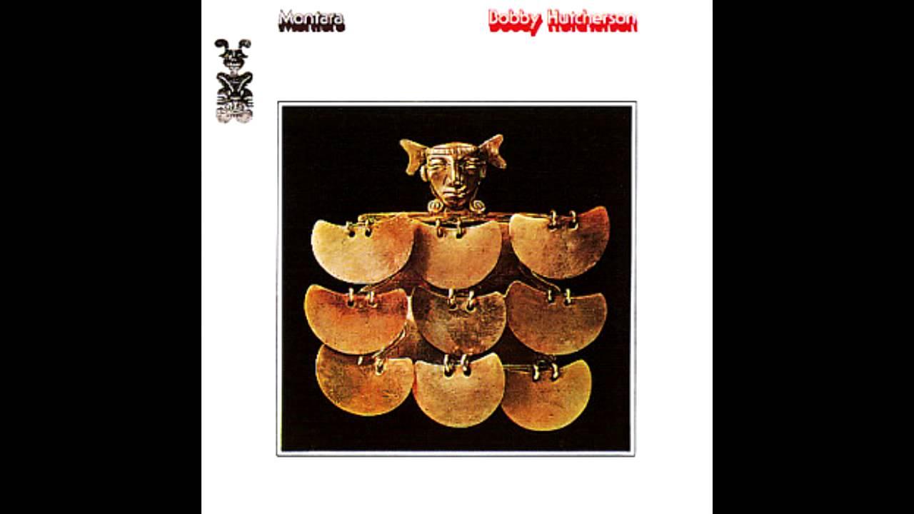 bobby-hutcherson-montara-chillchile