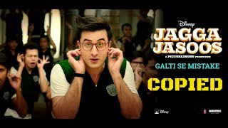 Galti se mistake song from jagga jasoos featuring ranbir kapoor and kaitrina kaif, this seems like a copied the mexican 3ballmty- intentalo 2011. p...