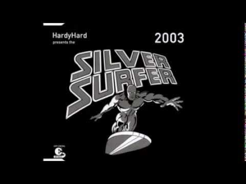 Hardy Hard Presents The Silver Surfer 2003 Hardy Hard & Jordan Mix