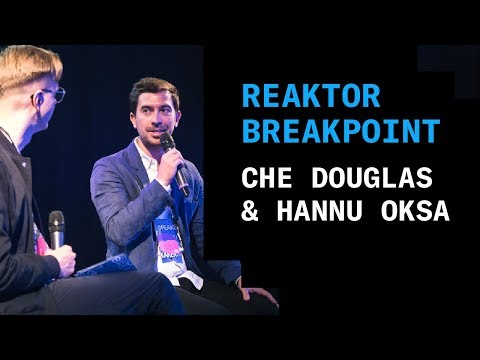 Reaktor Breakpoint 2018: Che Douglas and Hannu Oksa, Design as a business tool