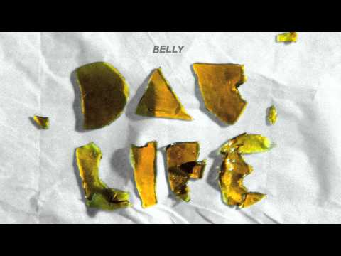 Belly  Dab Life  Audio