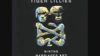 Watch Tiger Lillies Lily Marlene video