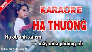 Karaoke Hạ Thương - Tone Nam - hạ thương karaoke nhạc sống tone nam