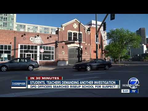 Investigation opened into Denver officers' actions during suspect search at RiseUp Community School