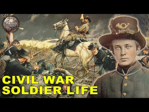 What Was It Like To Be A Civil War Soldier?