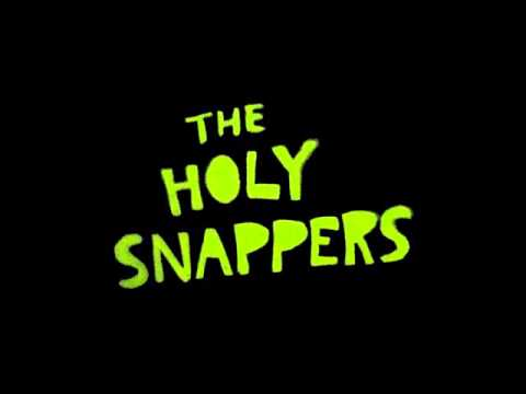 The Holy Snappers - 40 Away mp3