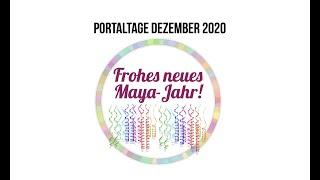 Portaltage Dezember 2020 nach dem Maya Kalender