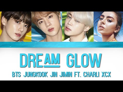 BTS (방탄소년단) - Dream Glow (ft. Charli XCX) [Color Coded Lyrics/Han/Rom/Eng]