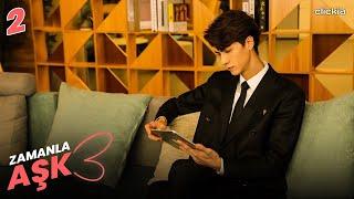 Zamanla Aşk  2. Bölüm  Love İn Time  RenYankai ChengXiaomeng SenJun Liu Yuqi PanYiyi  Clickia Tv