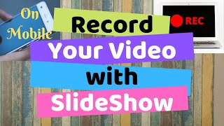 Record your video with presentation on SmartPhone | Make Educational Video from Mobile