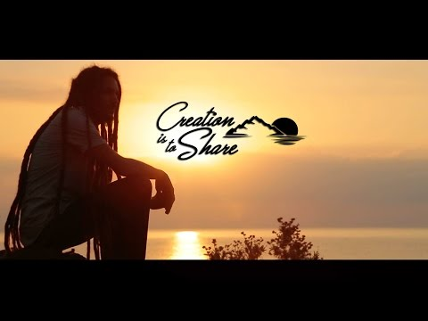 Jah Legacy - Creation Is To Share [Official Music Video]