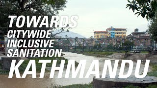 Towards Citywide Inclusive Sanitation - Kathmandu