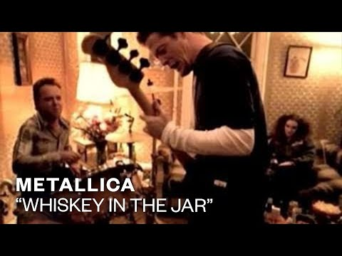Metallica Whiskey In The Jar (Video)