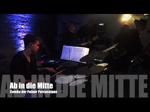 Ab in die Mitte [Combo der Peiner Percussions] [2018] [Studiosession] mp3