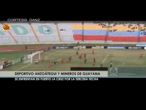 Deportes: Deportivo Anzoátegui y Mineros de Guyana se enfrentan en Puerto La Cruz