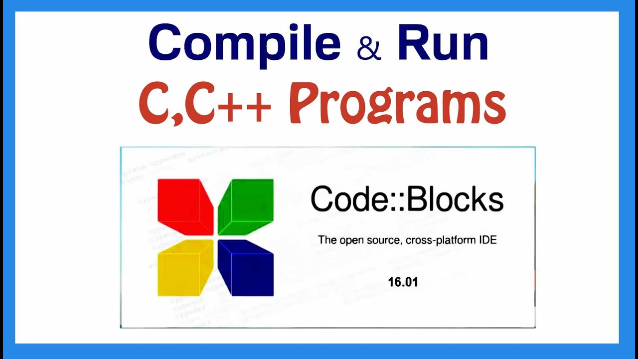 How to compile execute c c programs using codeblocks Compilation c