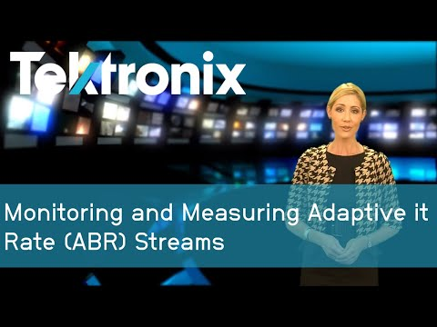 Monitoring and Measuring Adaptive Bit Rate (ABR) streams