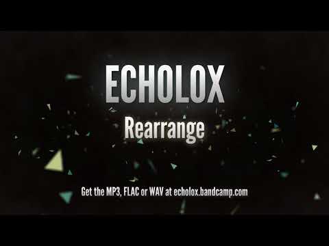 Echolox - Rearrange (from Laovaan Files)
