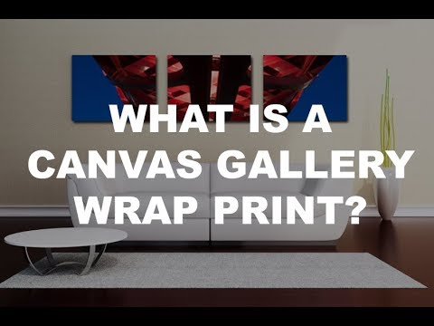 Calgary: Canvas Gallery Wrap - Digital Prints: Production Details to Final Wall Display
