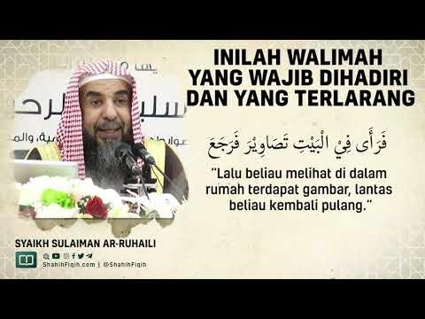 Inilah Walimah Yang Wajib Dihadiri Dan Yang Terlarang - Syaikh Sulaiman Ar-Ruhaily #nasehatulama