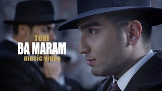 Tohi - Ba Maram OFFICIAL VIDEO