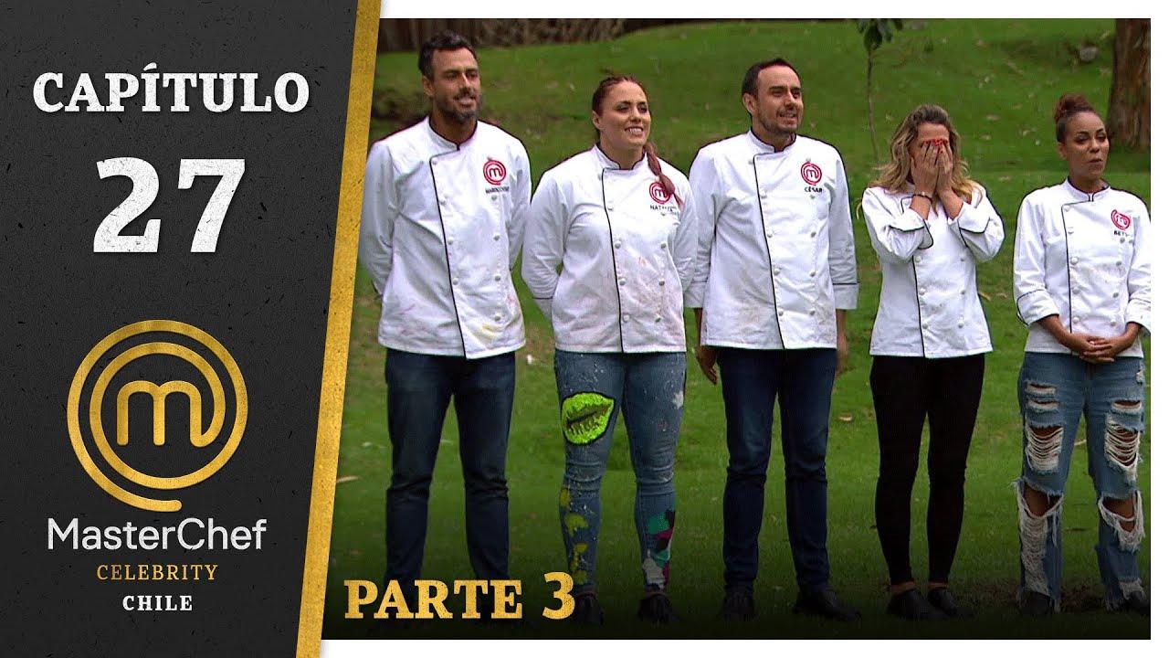 MASTERCHEF CELEBRITY CHILE | CAPÍTULO 27 | PARTE 3 | TEMPORADA 1