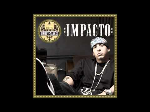Impacto (Xtend) - Daddy Yankee feat. Voltio, Jowell, Randy, Fergie, Comando Tiburon