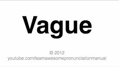 How To Pronounce Vague