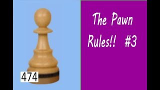 The Pawn Rules! ¦ Losing a bet!