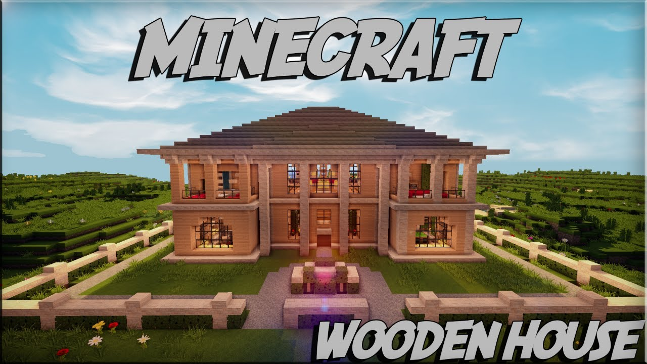 Minecraft wooden house 4 download youtube House map online free