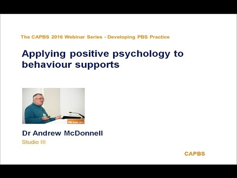 Applying Positive psychology to behaviour supports by Andrew McDonnell
