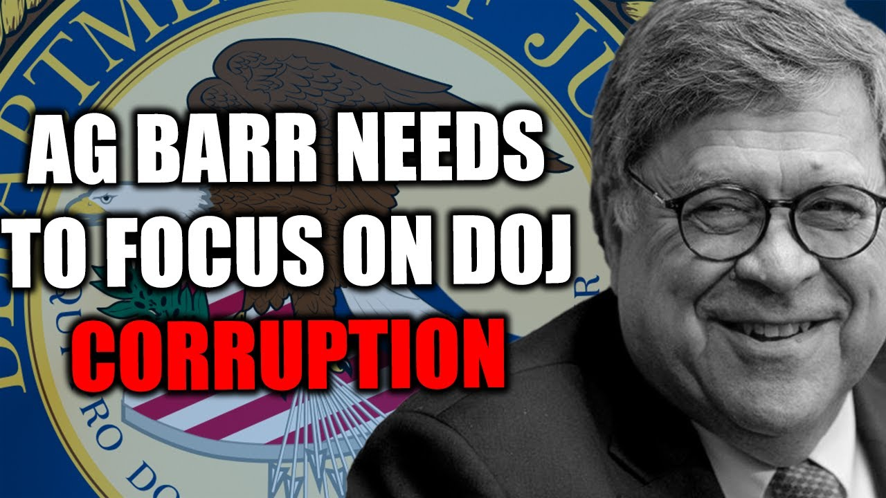 Tom Fitton: AG Barr Needs to Focus on the Corruption of His Own Agency and Pres. Trump's Concer