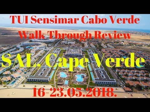 TUI Sensimar Cabo Verde Walk Through Review 2018, Sal, Cape Verde 16-23.05.2018.