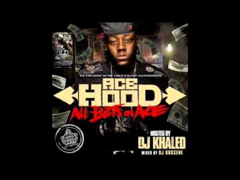 Ace Hood-Top of the world start