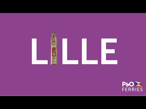 City break to Lille | P&O Ferries