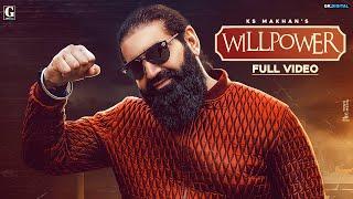 Willpower : KS Makhan Feat. Money Aujla (Full Song) Latest Punjabi Songs 2020 | Geet MP3