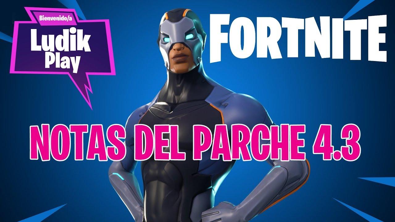 NOTAS DEL PARCHE 4.3 | FORNITE SALVAR EL MUNDO | Gameplay español